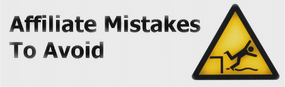 affiliate mistakes to avoid