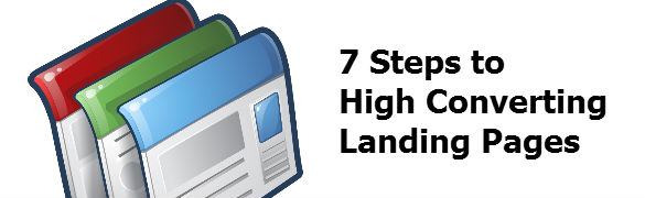7 Steps To High Converting Landing Pages